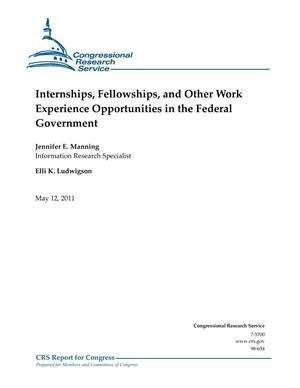 Primary view of object titled 'Internships, Fellowships, and Other Work Experience Opportunities in the Federal Government'.