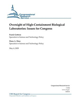 Primary view of object titled 'Oversight of High-Containment Biological Laboratories: Issues for Congress'.