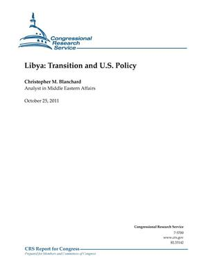 Primary view of object titled 'Libya: Transition and U.S. Policy'.