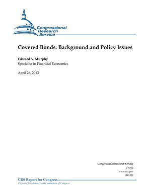 Primary view of object titled 'Covered Bonds: Background and Policy Issues'.