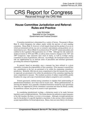 Primary view of object titled 'House Committee Jurisdiction and Referral: Rules and Practice'.