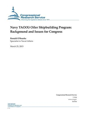 Primary view of object titled 'Navy TAO(X) Oiler Shipbuilding Program: Background and Issues for Congress'.