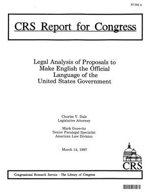Primary view of object titled 'Legal Analysis of Proposals to Make English the Official Language of the United States Government'.