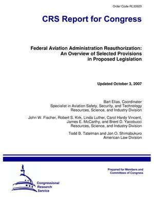Primary view of object titled 'Federal Aviation Administration Reauthorization: An Overview of Selected Provisions in Proposed Legislation'.