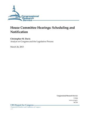 Primary view of object titled 'House Committee Hearings: Scheduling and Notification'.