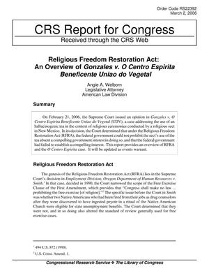 Primary view of object titled 'Religious Freedom Restoration Act: An Overview of Gonzales v. O Centro Espirita Beneficente Uniao do Vegetal'.