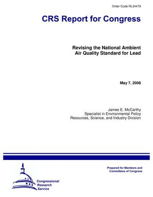 Primary view of object titled 'Revising the National Ambient Air Quality Standard for Lead'.