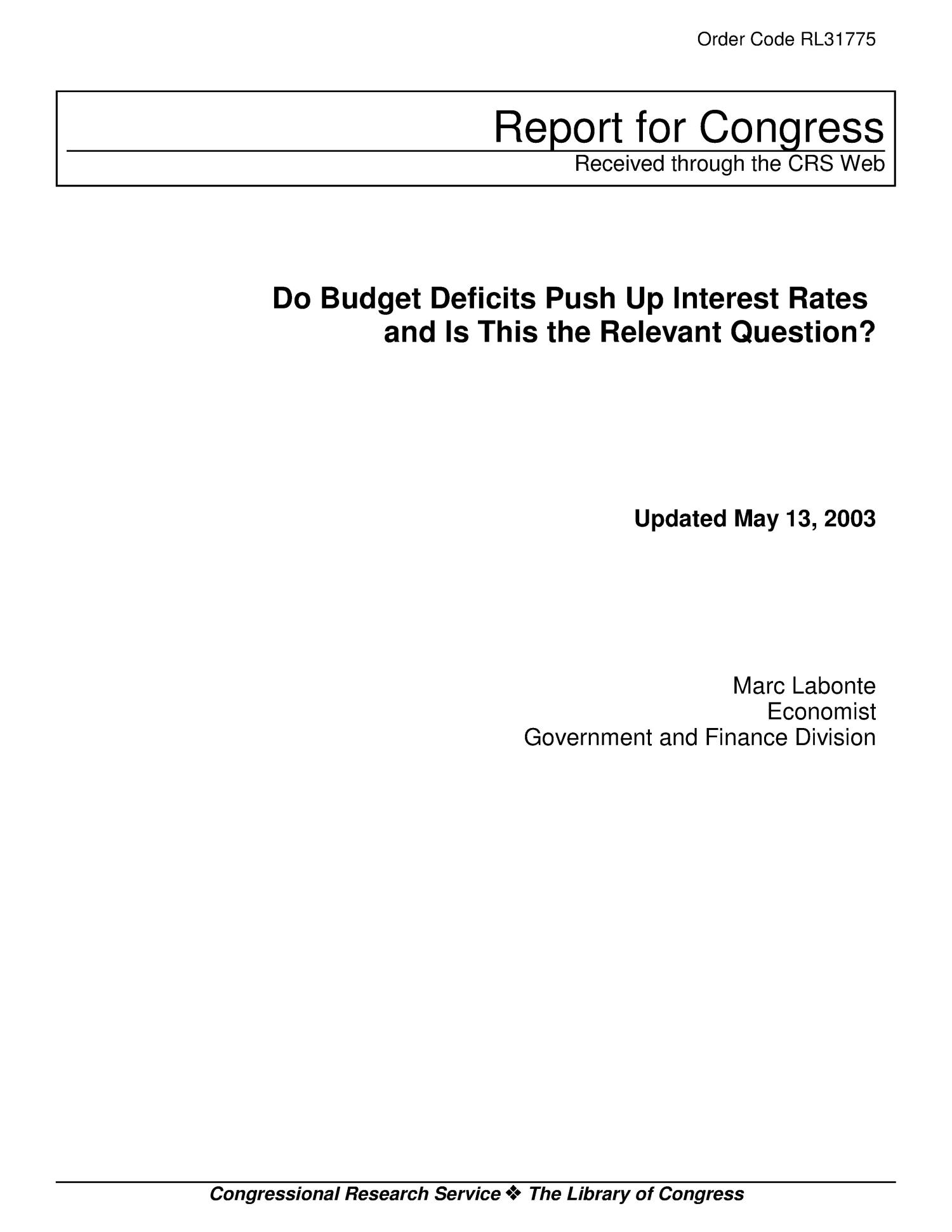 Do Budget Deficits Push Up Interest Rates and Is This the Relevant Question?                                                                                                      [Sequence #]: 1 of 16