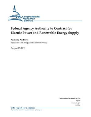 Primary view of object titled 'Federal Agency Authority to Contract for Electric Power and Renewable Energy Supply'.