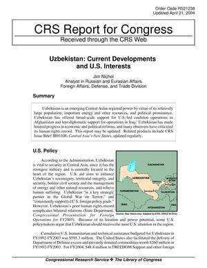 Primary view of object titled 'Uzbekistan: Current Developments and U.S. Interests'.