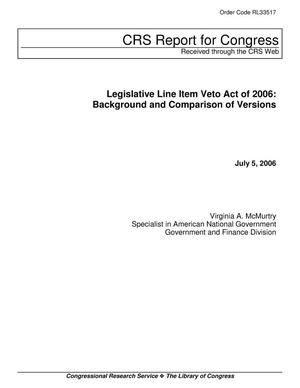 Primary view of object titled 'Legislative Line Item Veto Act of 2006: Background and Comparison of Versions'.