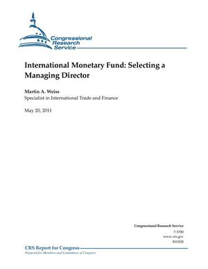Primary view of object titled 'International Monetary Fund: Selecting a Managing Director'.