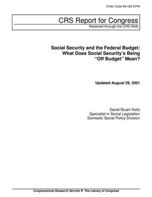 "Primary view of object titled 'Social Security and the Federal Budget: What Does Social Security's Being ""Off Budget"" Mean?'."