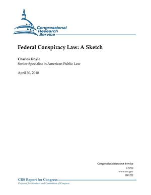 Primary view of object titled 'Federal Conspiracy Law: A Sketch'.