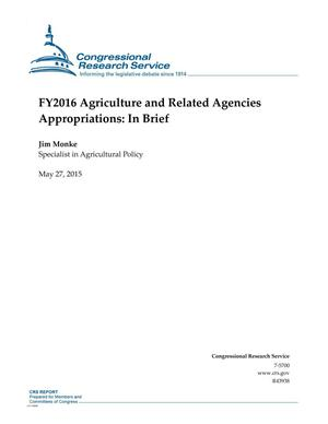 Primary view of object titled 'FY2016 Agriculture and Related Agencies Appropriations: In Brief'.