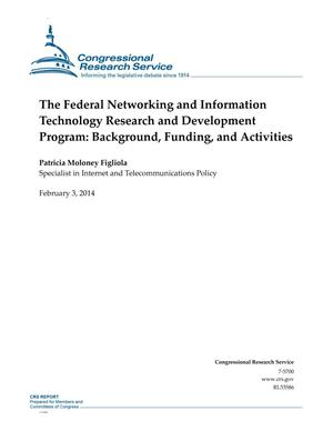 Primary view of object titled 'The Federal Networking and Information Technology Research and Development Program: Background, Funding, and Activities'.