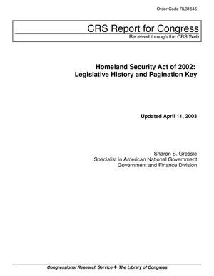 Primary view of object titled 'Homeland Security Act of 2002: Legislative History and Pagination Key'.