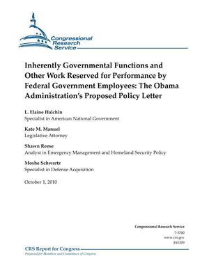 Primary view of object titled 'Inherently Governmental Functions and Other Work Reserved for Performance by Federal Government Employees: The Obama Administration's Proposed Policy Letter'.