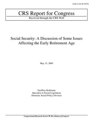 Primary view of object titled 'SOCIAL SECURITY: A DISCUSSION OF SOME ISSUES AFFECTING THE EARLY RETIREMENT AGE'.