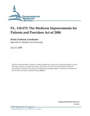 Primary view of object titled 'P.L. 110-275: The Medicare Improvements for Patients and Providers Act of 2008'.