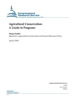 Primary view of object titled 'Agricultural Conservation: A Guide to Programs'.