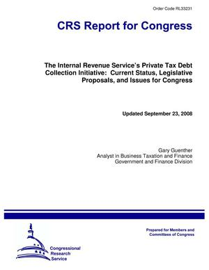 Primary view of object titled 'The Internal Revenue Service's Private Tax Debt Collection Initiative: Current Status, Legislative Proposals, and Issues for Congress'.