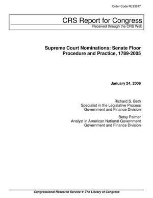 Primary view of object titled 'Supreme Court Nominations: Senate Floor Procedure and Practice, 1789-2005'.