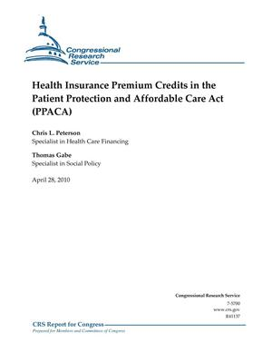 Primary view of object titled 'Health Insurance Premium Credits in the Patient Protection and Affordable Care Act (PPACA)'.