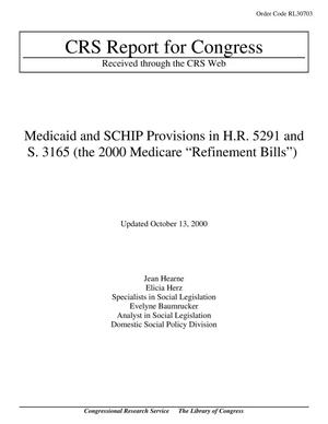 "Primary view of object titled 'Medicaid and SCHIP Provisions in H.R. 5291 and S. 3165 (the 2000 Medicare ""Refinement Bills"")'."