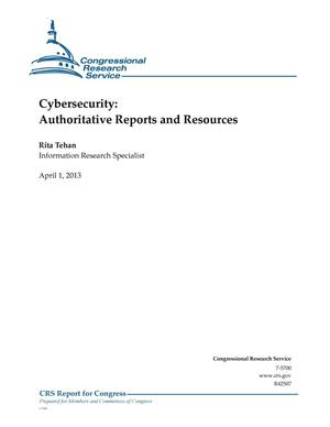 Primary view of object titled 'Cybersecurity: Authoritative Reports and Resources'.