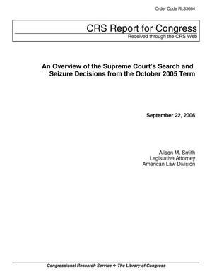 Primary view of object titled 'An Overview of the Supreme Court's Search and Seizure Decisions from the October 2005 Term'.