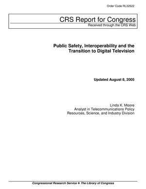 Primary view of object titled 'Public Safety, Interoperability and the Transition to Digital Television'.