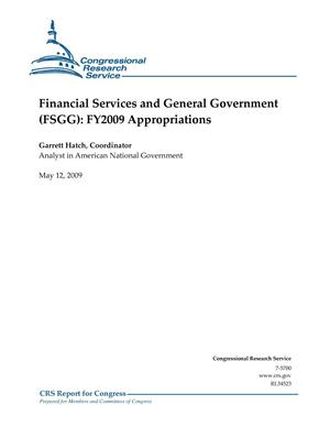 Primary view of object titled 'Financial Services and General Government (FSGG): FY2009 Appropriations'.
