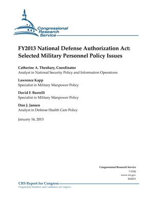 Primary view of object titled 'FY2013 National Defense Authorization Act: Selected Military Personnel Policy Issues'.