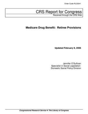 Primary view of object titled 'Medicare Drug Benefit: Retiree Provisions'.