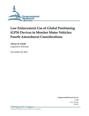 Primary view of object titled 'Law Enforcement Use of Global Positioning (GPS) Devices to Monitor Motor Vehicles: Fourth Amendment Considerations'.