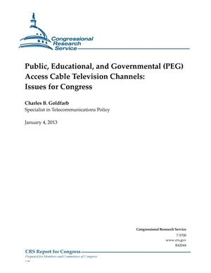 Primary view of object titled 'Public, Educational, and Governmental (PEG) Access Cable Television Channels: Issues for Congress'.