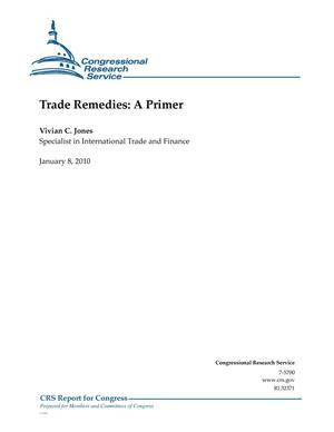 Primary view of object titled 'Trade Remedies: A Primer'.