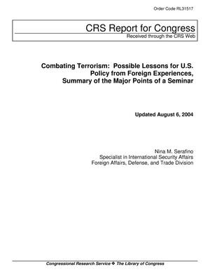Primary view of object titled 'Combating Terrorism: Possible Lessons for U.S. Policy from Foreign Experiences, Summary of the Major Points of a Seminar'.