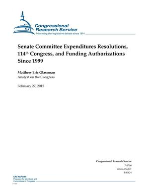 Primary view of object titled 'Senate Committee Expenditures Resolutions, 114th Congress, and Funding Authorizations Since 1999'.