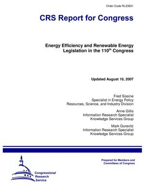 Primary view of object titled 'Energy Efficiency and Renewable Energy Legislation in the 110th Congress'.