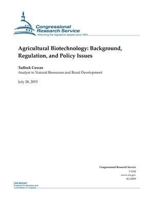Primary view of object titled 'Agricultural Biotechnology: Background, Regulation, and Policy Issues'.