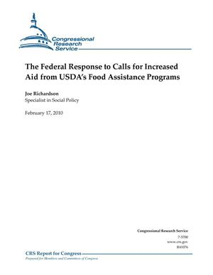 Primary view of object titled 'The Federal Response to Calls for Increased Aid from USDA's Food Assistance Programs'.
