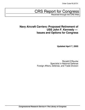 Primary view of object titled 'Navy Aircraft Carriers: Proposed Retirement of USS John F. Kennedy — Issues and Options for Congress'.
