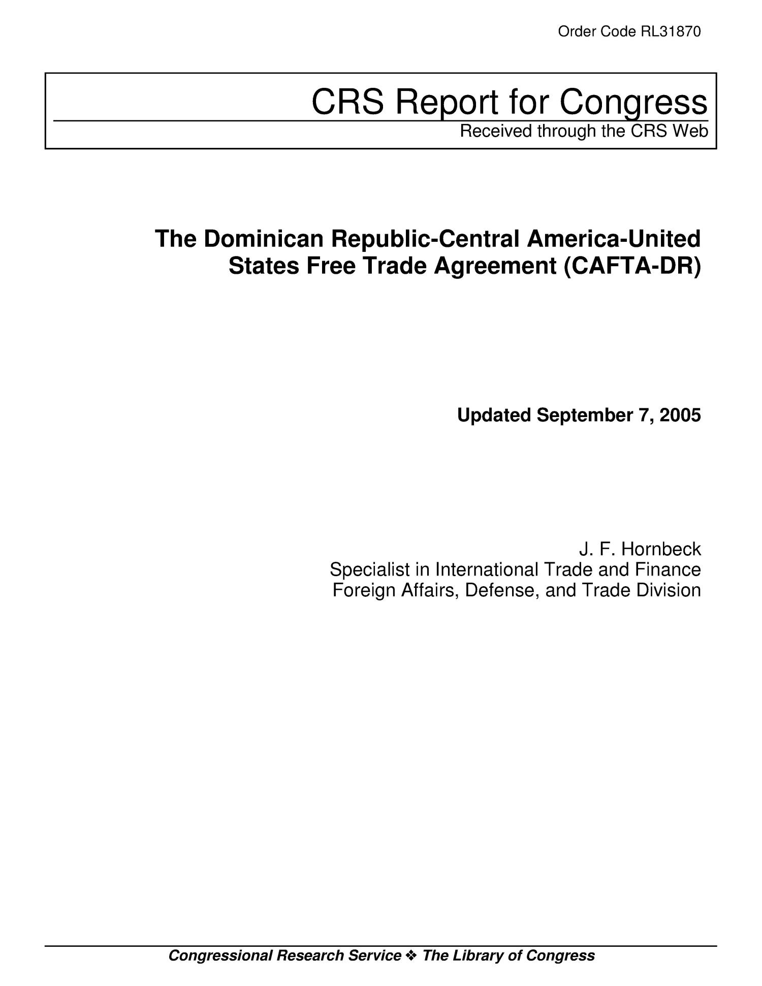 The Dominican Republic-Central America-United States Free Trade Agreement (CAFTA-DR)                                                                                                      [Sequence #]: 1 of 39