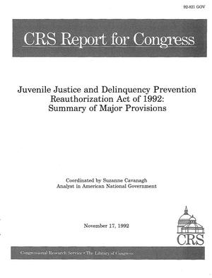 Primary view of object titled 'Juvenile Justice and Delinquency Prevention Reauthorization Act of 1992 : Summary of Major Provisions'.