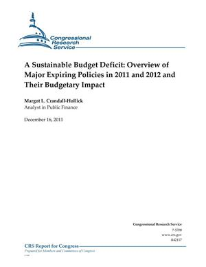 Primary view of object titled 'A Sustainable Budget Deficit: Overview of Major Expiring Policies in 2011 and 2012 and Their Budgetary Impact'.