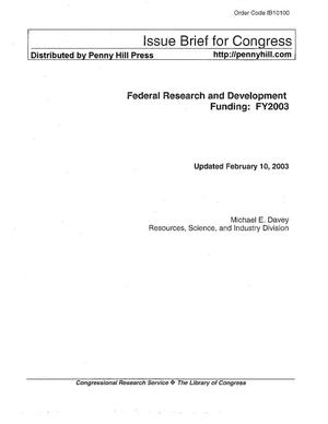 Primary view of object titled 'Federal Research and Development Funding : FY2003'.