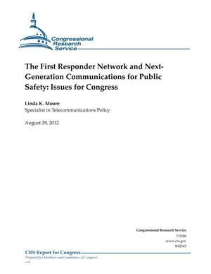 Primary view of object titled 'The First Responder Network and NextGeneration Communications for Public Safety: Issues for Congress'.
