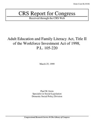 Primary view of object titled 'Adult Education and Family Literacy Act, Title II of the Workforce Investment Act of 1998, P.L. 105-220'.
